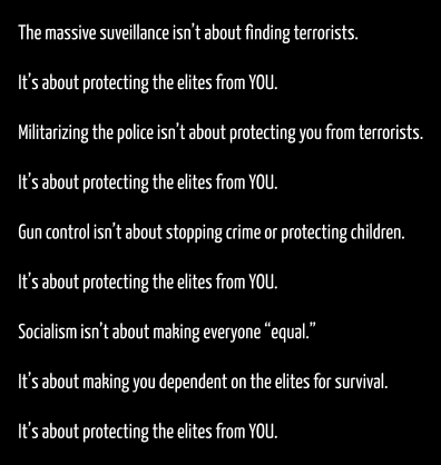 it's-about-protecting-the elites-from-you