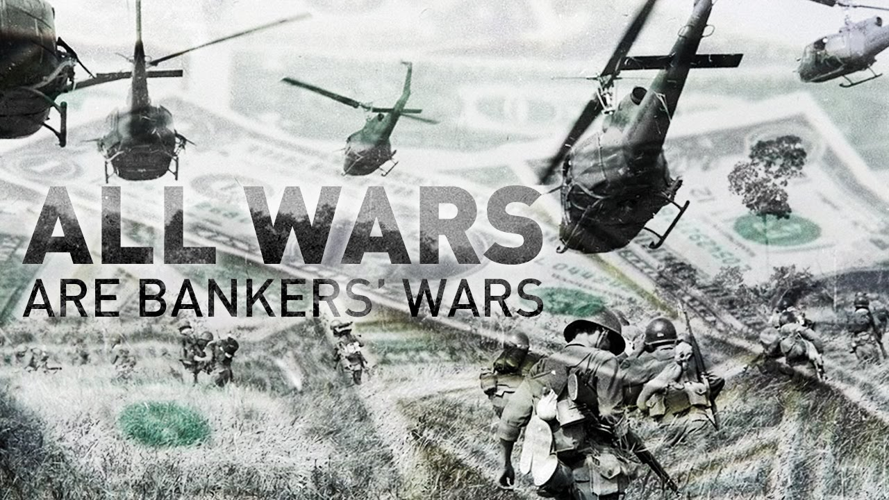 all-wars-are-bankers-wars